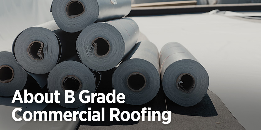 B Grade Commercial Roofing