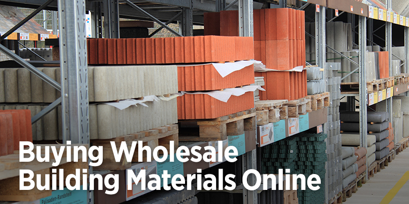 Buying Wholesale Building Materials Online