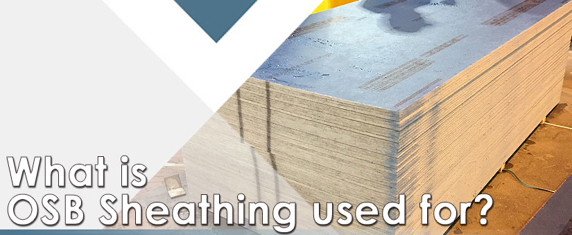 What is OSB Sheathing