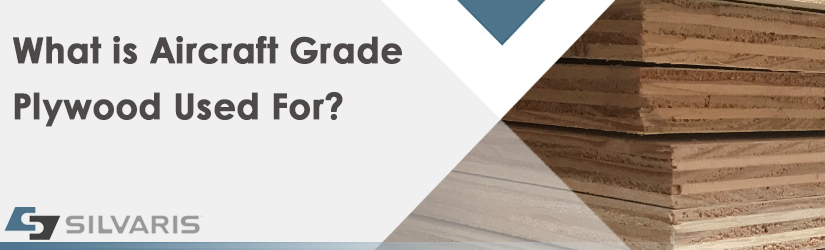 What Is Aircraft Plywood