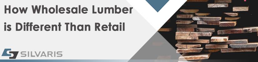 Wholesale Lumber vs Retail